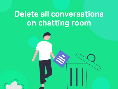 Read more about the article Delete all conversations on chatting room